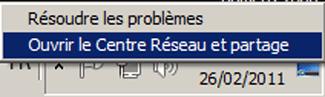 Ouvrir le Centre réseau et partage sous Windows 7 / Vista
