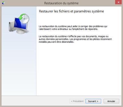Vous ouvrez les portes de la restauration système (Win8)